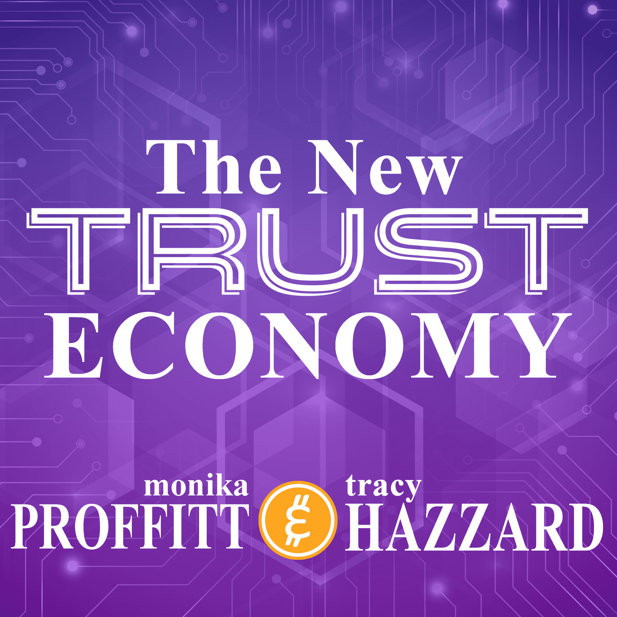The New Trust Economy Podcast