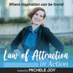 Take Imperfect Action | Tracy Hazzard | Law of Attraction in Action Podcast with Michele Joy