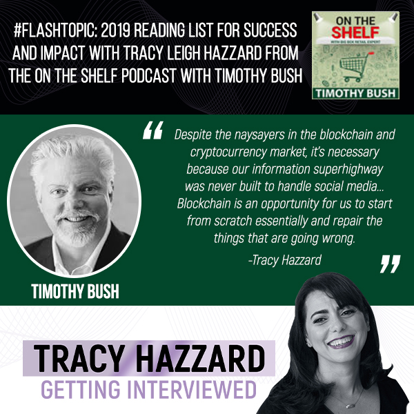 Reading List For Success | Tracy Hazzard | On the Shelf Podcast with Timothy Bush