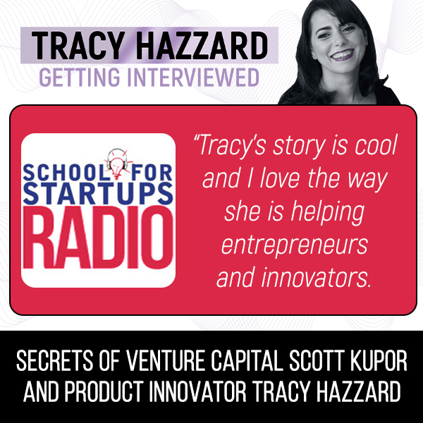 Product Innovation | Tracy Hazzard | The School For Startups Radio with Jim Beach