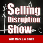 Designing Disruptive Products | Tracy Hazzard | Selling Disruption Show with Mark S A Smith