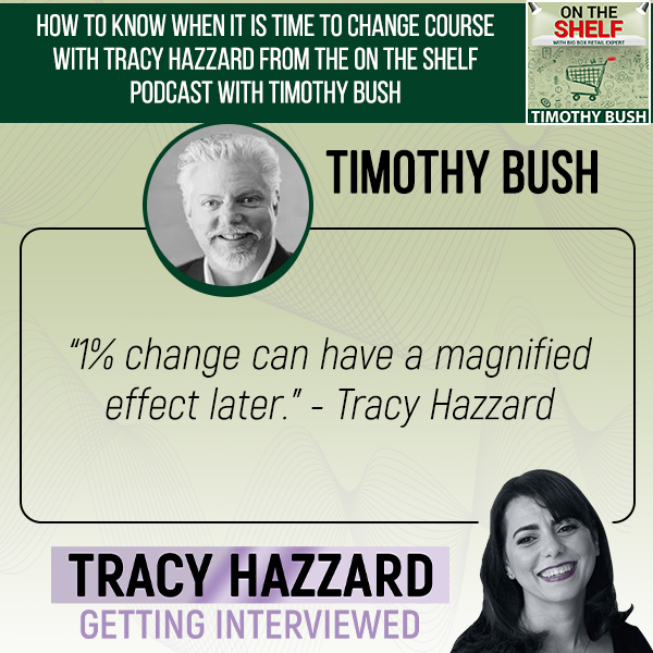 Changing Course   Tracy Hazzard   On the Shelf Podcast with Timothy Bush