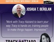 Podcasting Business | Tracy Hazzard |Morning Gratitude Podcast with Joshua T. Berglan