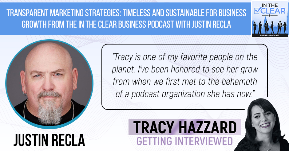 In The CLEAR Business Podcast with Justin Recla